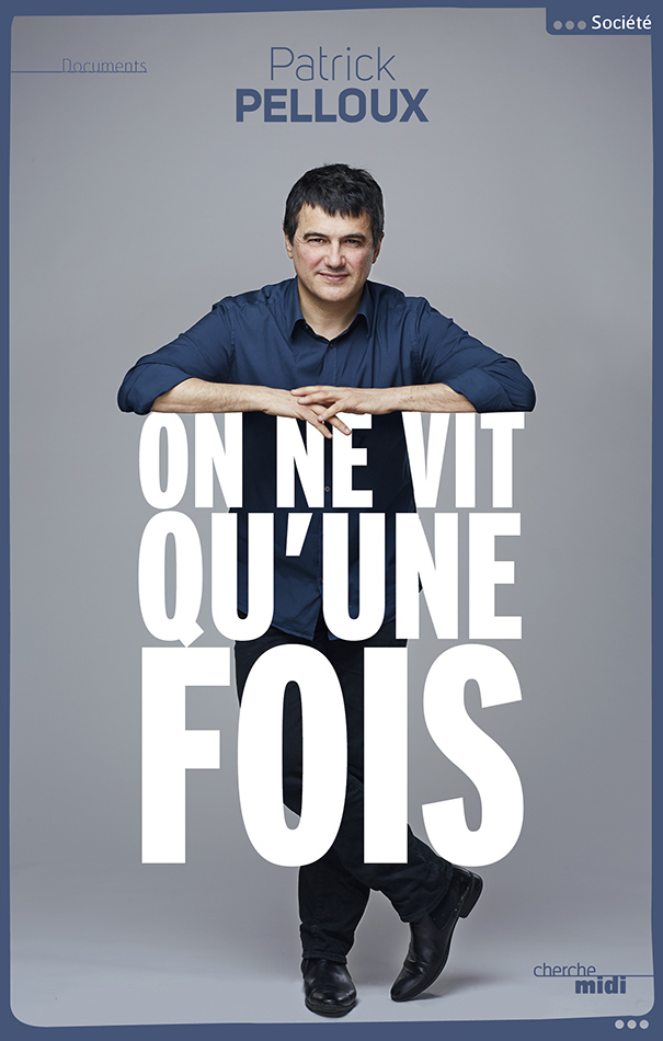 ON NE VIT QU'UNE FOISde P.Pelloux